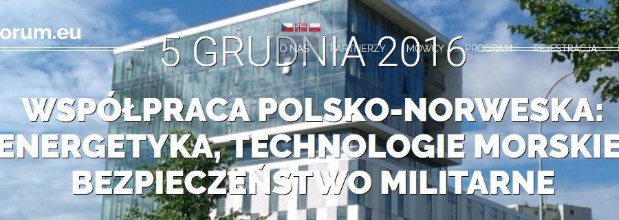 ReForum.eu – Współpraca polsko-norweska: energetyka, technologie morskie, bezpieczeństwie militarne